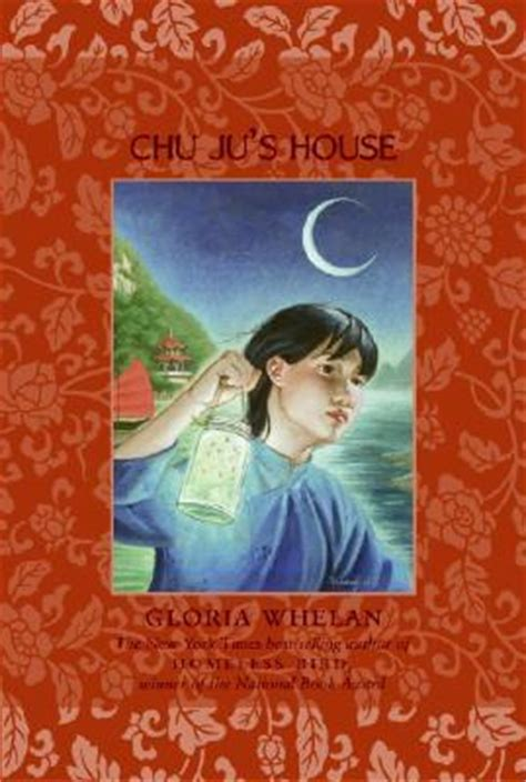 themes in chu ju s house chu ju s house by gloria whelan reviews discussion