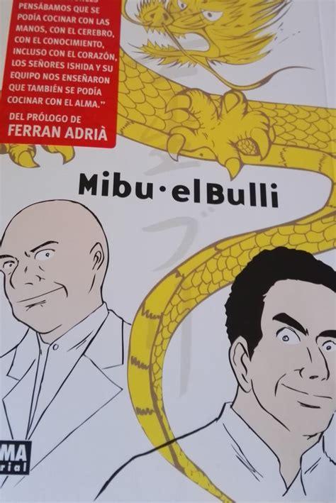 mibu el bulli 8467921056 rese 241 a mibu el bulli de norma editorial