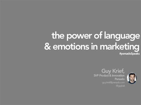 The Power Of Language Amp Emotions In Marketing