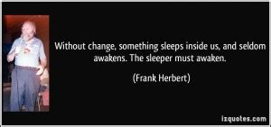 Dune The Sleeper Must Awaken by Quotes From The Dune Quotesgram