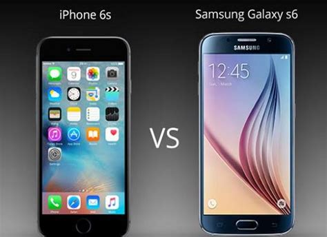 iphone 6s vs samsung galaxy s6 the basic specs mobile phones direct