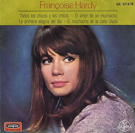 françoise hardy l amour d un garcon fran 231 oise hardy todos los chicos y las chicas tous le