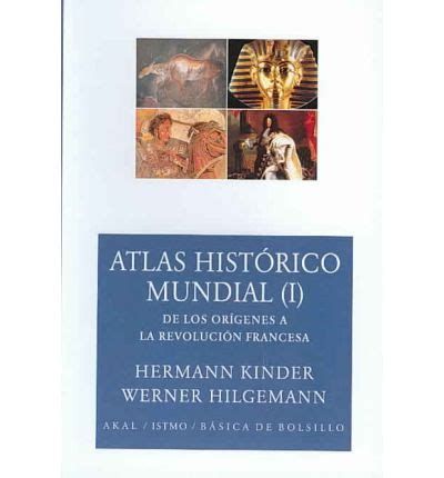 atlas histrico mundial g atlas historico mundial historical world atlas