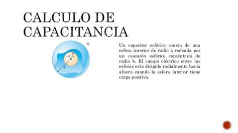 capacitor esferico concentrico clase 7 capacitancia y dielectricos