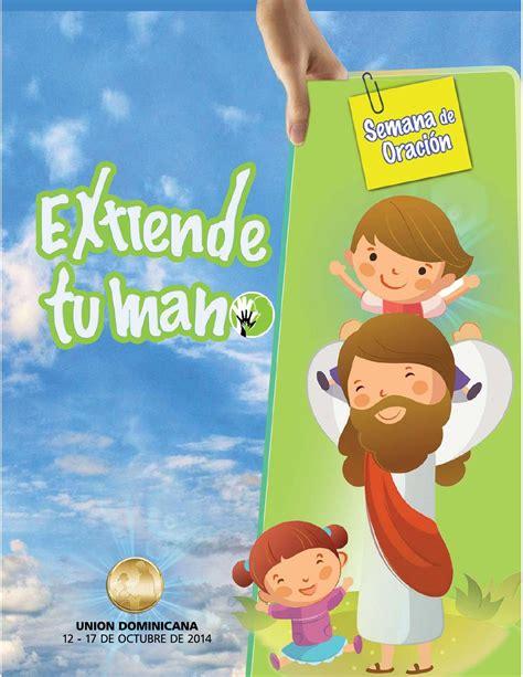 programa adventista dia del padre semana de oraci 243 n y d 237 a del ni 241 o adventista 2014 by wilkin
