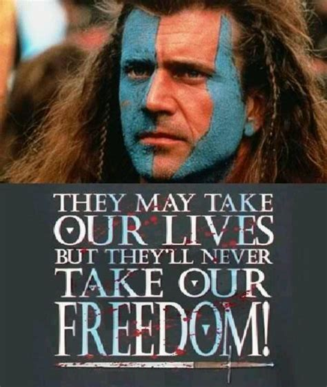 drama film quotes 104 best images about braveheart on pinterest princesses