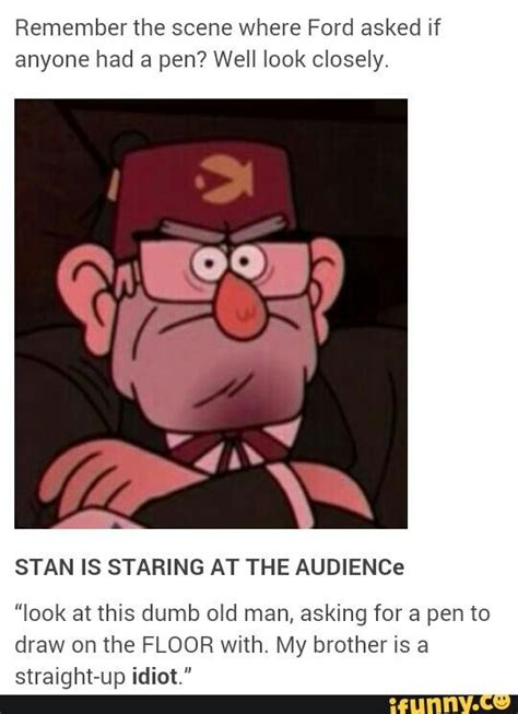 Funny Gravity Falls Memes - stanly pines gravity falls but stanford really was an
