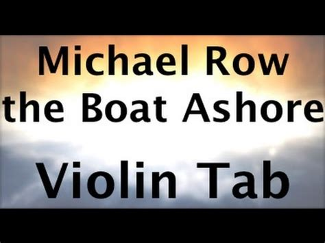 play michael row the boat ashore by the highwaymen learn michael row the boat ashore on violin how to play