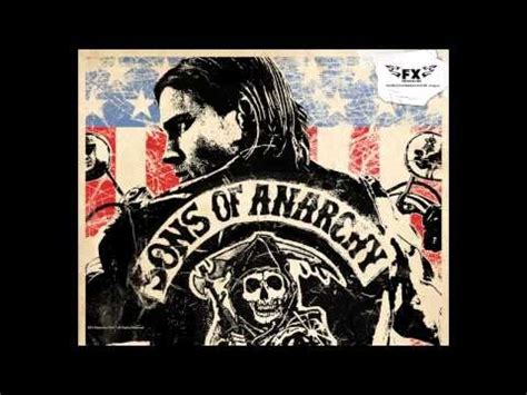 theme song sons of anarchy lyrics 53 best ideas about son of anarchy tunage on pinterest