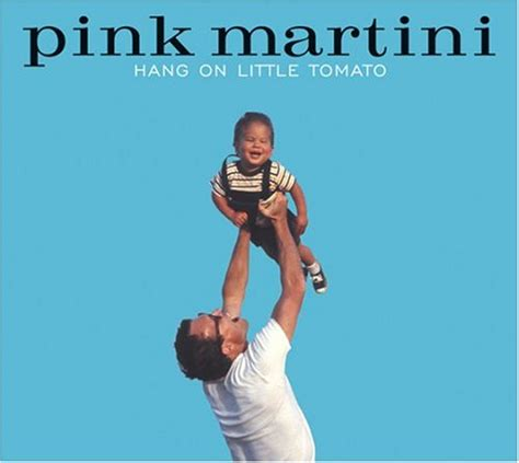 pink martini hang on tomato ear fodder pink martini hang on tomato 2004