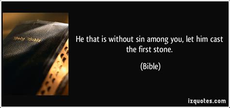 original sin film quotes he that is without sin among you let him cast the first