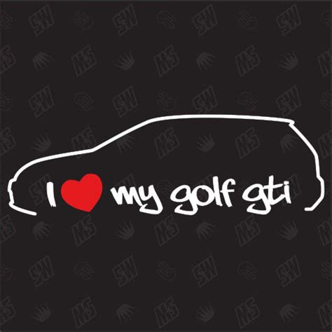 Golf 6 Gti Tuning Aufkleber by I Love My Vw Golf 6 Gti Tuning Sticker Mk6 Auto Fun