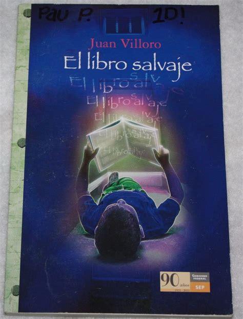 libro el libro salvaje juan villoro libros salvajes libros y mercadillos