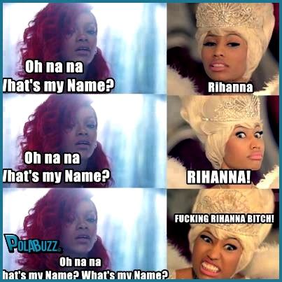 Nicki Minaj Meme - rihanna and nicki minaj meme oh na na what s my name http