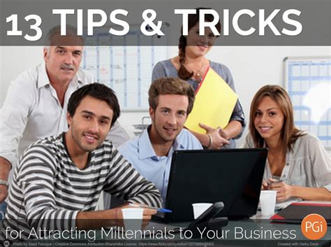 13 Top Tips On How To Attract by 13 Tips Tricks For Attracting Millennials To Your