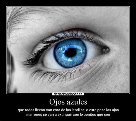 imagenes de unos ojos hermosos ojos azules desmotivaciones