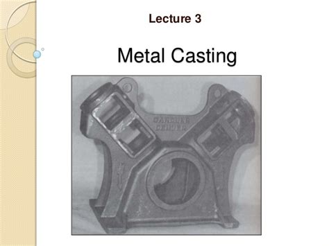 pattern making in casting metal casting processes including pattern making and mold