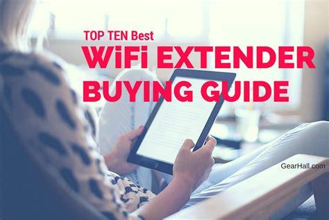 best extender wifi top 10 best wifi extender 2018 reviews and buying guide