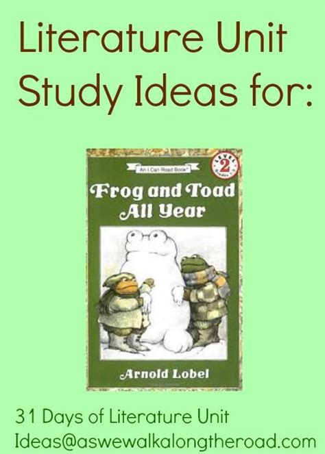 themes for literature units literature unit ideas for frog and toad all year by arnold