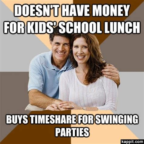 Timeshare Meme - doesn t have money for kids school lunch buys timeshare