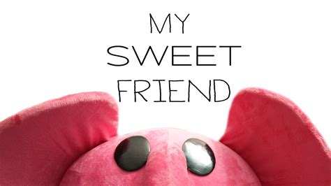 my sweet blinded by stardust my sweet friend official