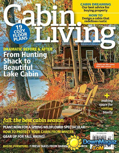 cabin magazine cabin living october 2016 187 pdf magazines