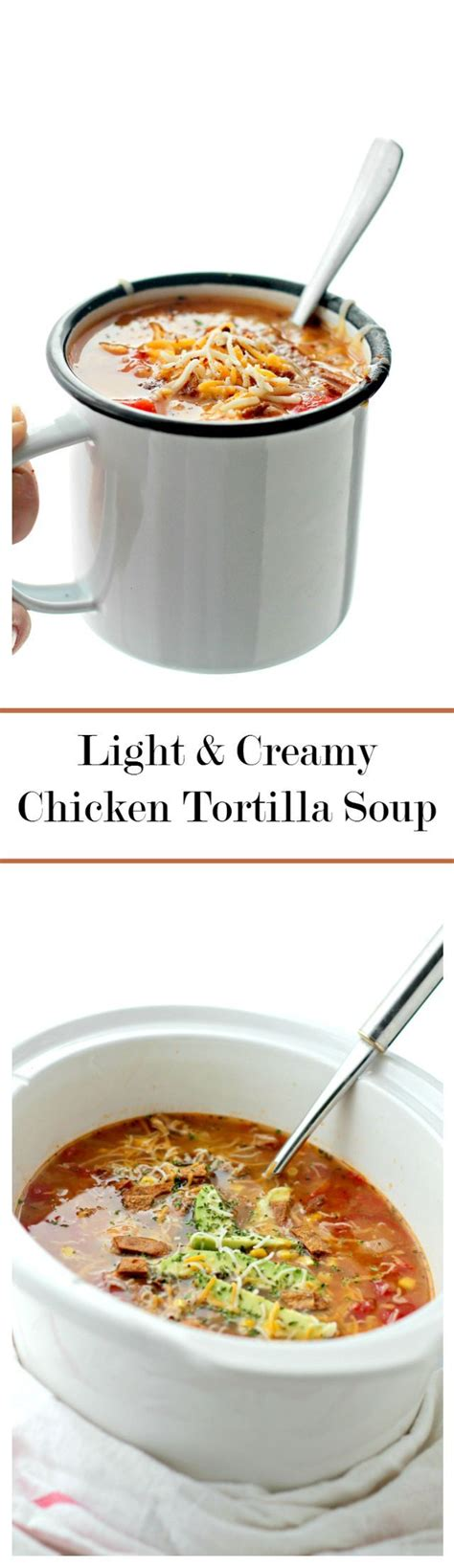 cooking light chicken tortilla soup light creamy chicken tortilla soup recipe creamy