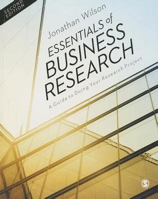 essentials of business books essentials of business research a guide to doing your