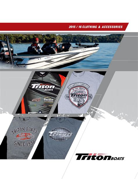 triton boats catalog triton boats apparel 15 catalog by powertex group page 1