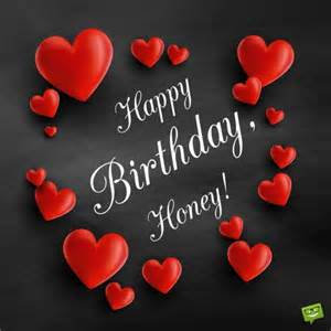 Happy Birthday Honey Wishes The Greatest Birthday Message For Your Husband Happy