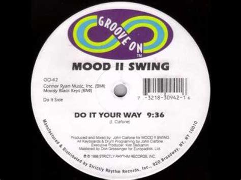 mood ii swing move me mood ii swing do it your way 1996 youtube