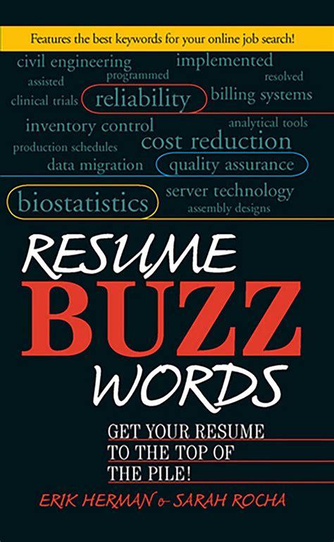 Current Resume Buzzwords resume buzz words ebook by erik herman rocha