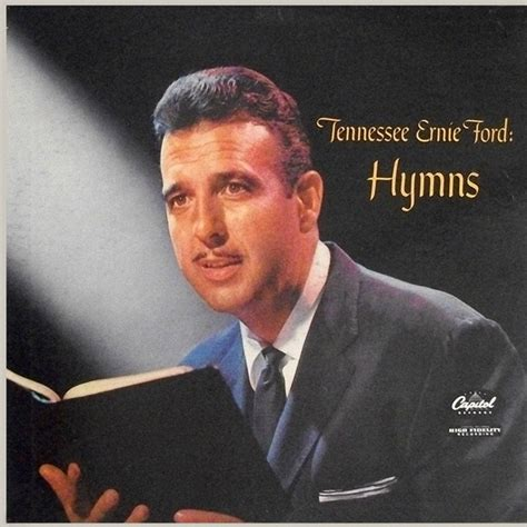 Tennessee Ernie Ford by Tennessee Ernie Ford Hymns At Discogs