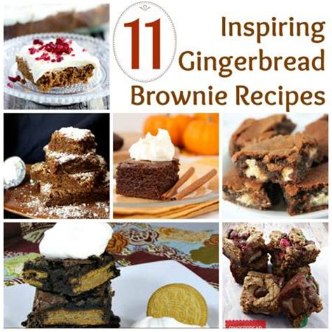 gingerbread brownies 11 inspiring recipes that are
