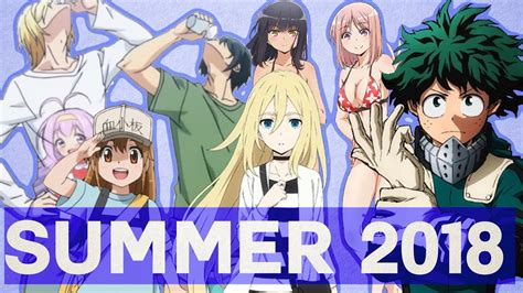 Anime 2018 Summer by Summer 2018 Anime In One Sentence