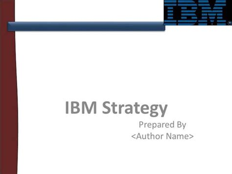 Ibm Strategy Authorstream Ibm Ppt Template Free