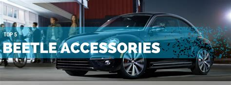 Volkswagen Beetle Accessories by Top 5 Coolest Vw Beetle Accessories You Must