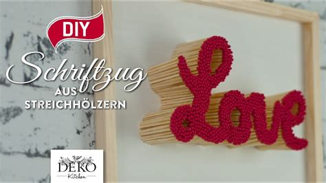diy valentinstag geschenk schriftzug aus streichhoelzern