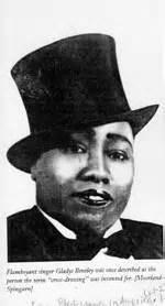 Gladys Bentley Gladys Bentley August 12 1907 January 18 1960