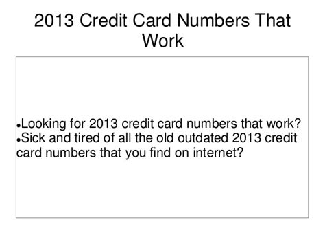 how to make credit card numbers that work 2013 credit card numbers that work