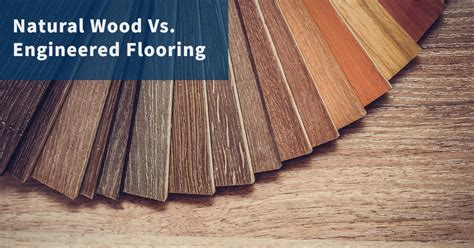 Hardwood Vs Engineered Wood Engineered Wood Flooring Vs Hardwood