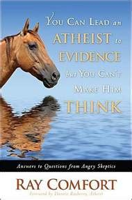 ray comfort books wnd books you can lead an atheist to evidence but you can