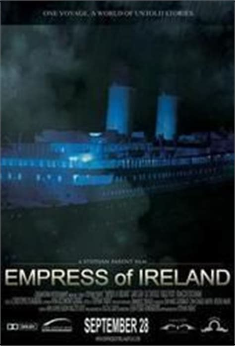 titanic film quebec empress of ireland sinking empress of ireland