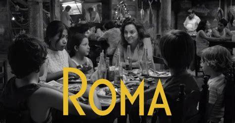 alfonso cuaron colonia roma roma de alfonso cuar 243 n cr 237 tica y sinopsis de la
