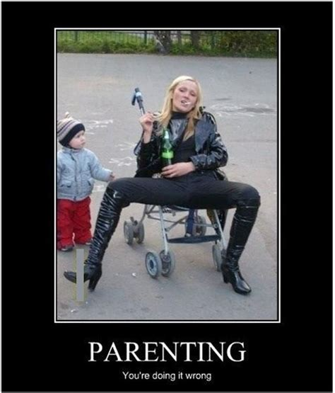 Bad Parent Meme - mother meme parenting you re doing it wrong