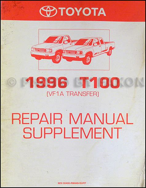 car owners manuals free downloads 1996 toyota t100 xtra parking system 1996 toyota t 100 repair shop manual original