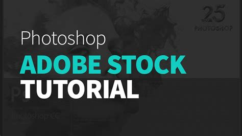 adobe photoshop learning tutorial adobe stock tutorial photoshop cc 2015