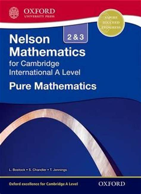 Statistics Cambridge International As And A Level Mathematics nelson mathematics 2 and 3 for cambridge international a level l bostock 9781408515594