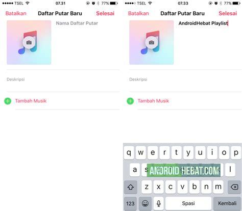 cara membuat twitter di iphone cara membuat playlist di iphone