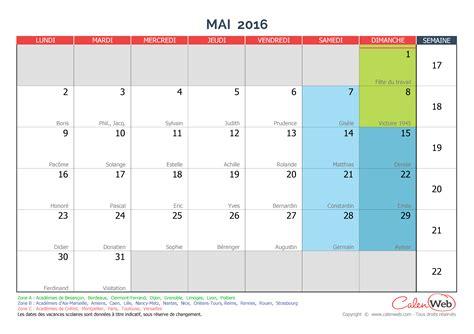 Calendrier 2016 Et Vacances Scolaires Calendrier Mensuel Mois De Mai 2016 Avec F 234 Tes Jours